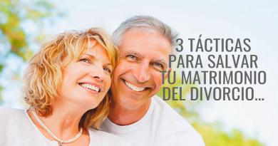 3 Tácticas Para Salvar Tu Matrimonio Del Divorcio
